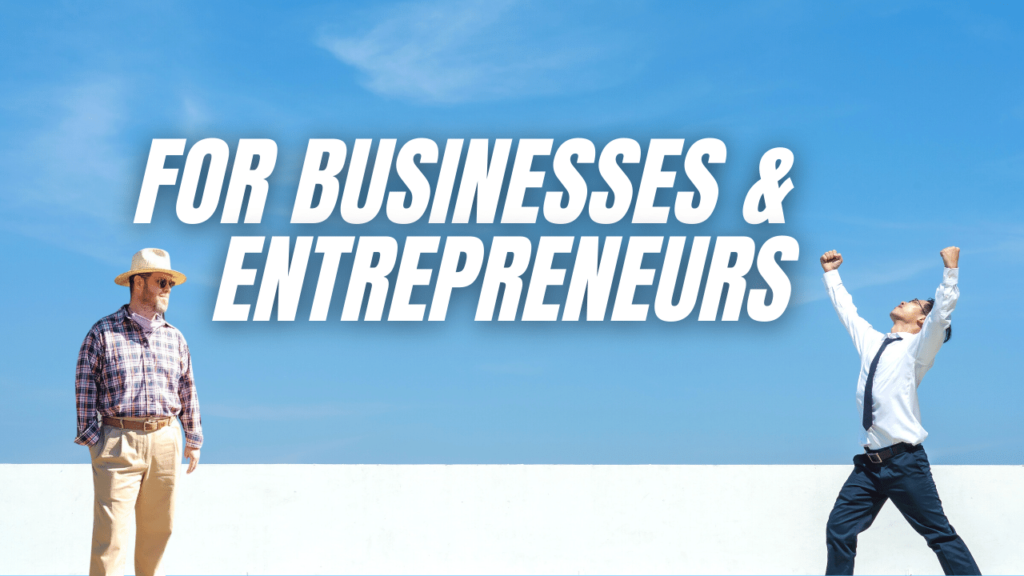 For business owners and entrepreneurs
